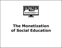 The Monetization of Social Education